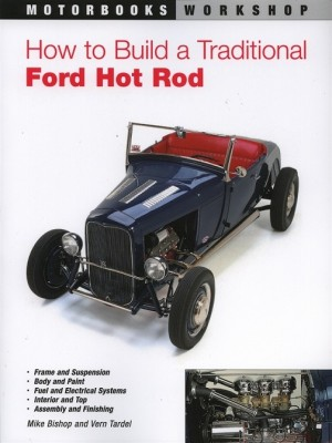 A-99000-H  How To Build A Traditional Hot Rod- A great book for building the traditional Flathead V8 Model A Hot Rod