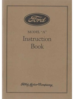 A-99001  Model A Owners Manual- Instruction book 1928