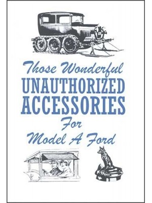 A-99019  Model A Unauthorized Accessories