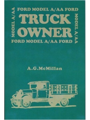 A-99029  Model A/AA Truck Owners Manual